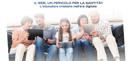 Family Day – Il web un pericolo per la Santità?