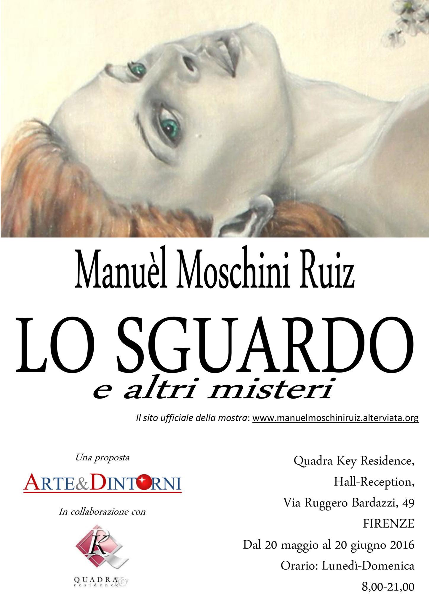"""""""Lo Sguardo e altri Misteri"""". La nuova mostra di Manuèl Moschini Ruiz."""