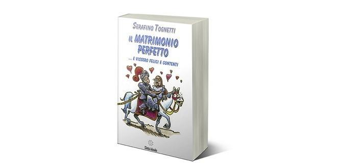 Libro di Padre Serafino Tognetti Il matrimonio perfetto