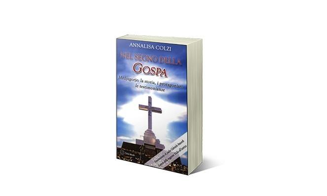 Libro di Annalisa Colzi Nel Segno della Gospa