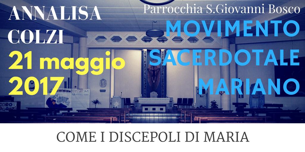 Domenica 21 maggio 2017 Parrocchia S. Giovanni Bosco Osteria Nuova