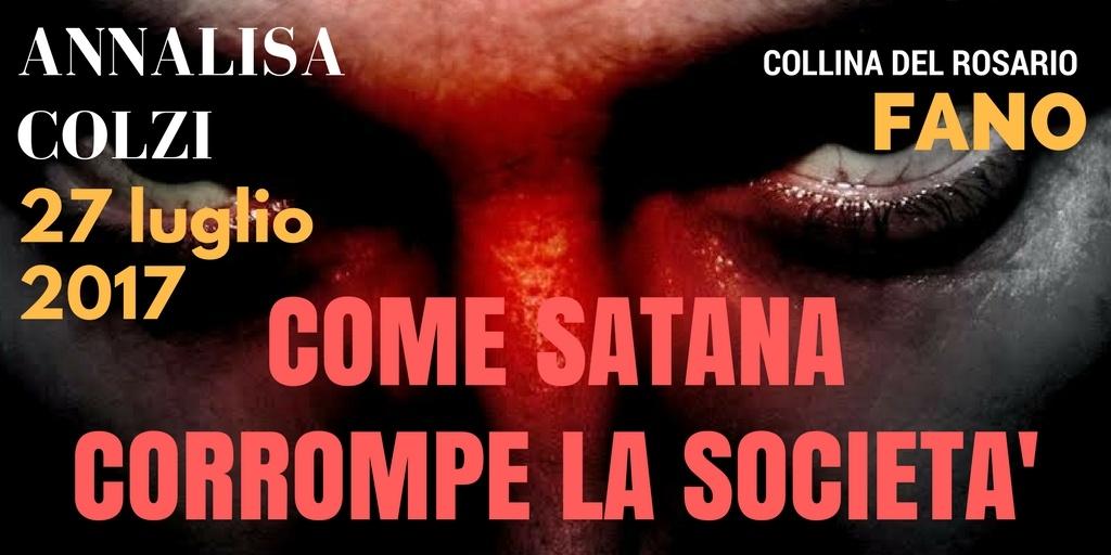 """27 Luglio 2017 Incontro con Annalisa Colzi """"Come Satana corrompe la società"""""""