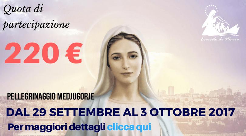 pellegrinaggio medjugorje settembre 2017