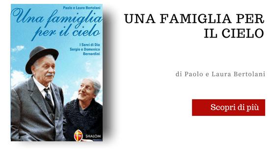 I coniugi Bernardini una famiglia per il cielo