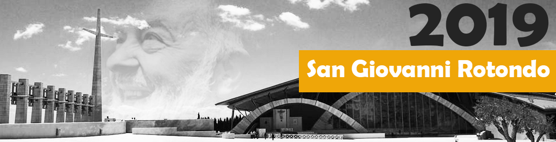 pellegrinaggio San Giovanni Rotondo 2019