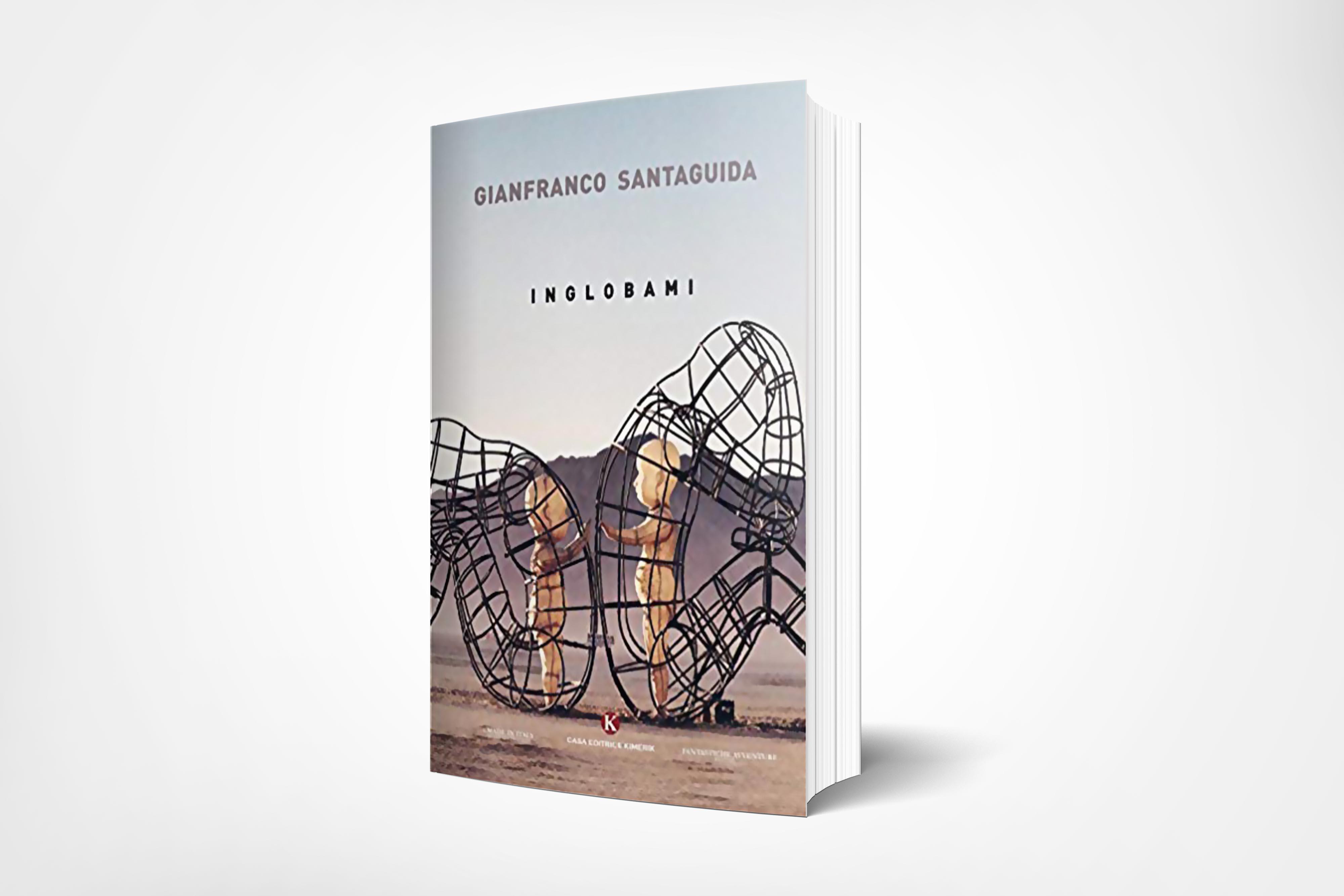 libro inglobami di Gianfranco Santaguida