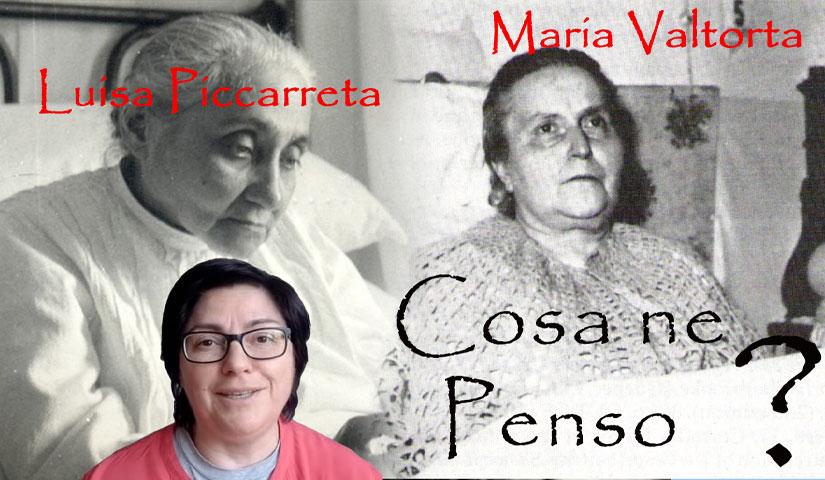 Luisa Piccarreta e Maria Valtorta?