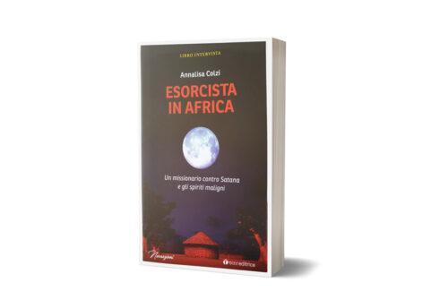 Esorcista in Africa: Un missionario contro satana e gli spiriti maligni
